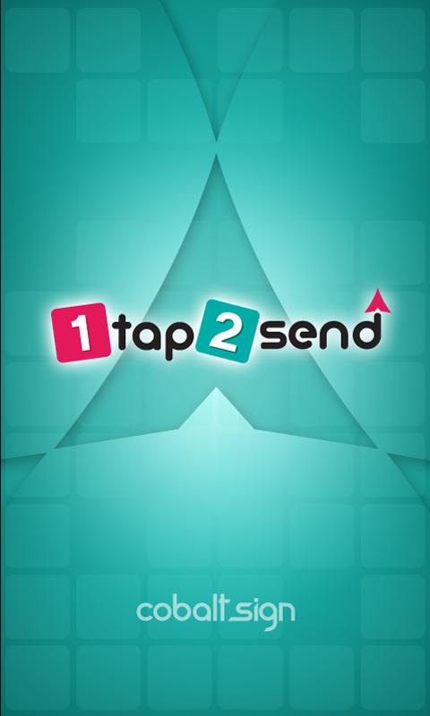 1tap2send App