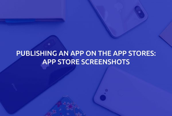 App-Store-Screenshots---Publishing-an-App-on-the-App-Stores-Featured